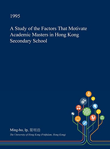 a-study-of-the-factors-that-motivate-academic-masters-in-hong-kong-secondary-school