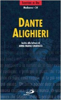 Dante Alighieri. Invito alla lettura