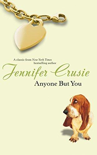 Anyone But You by Jennifer Crusie (2015-09-08)