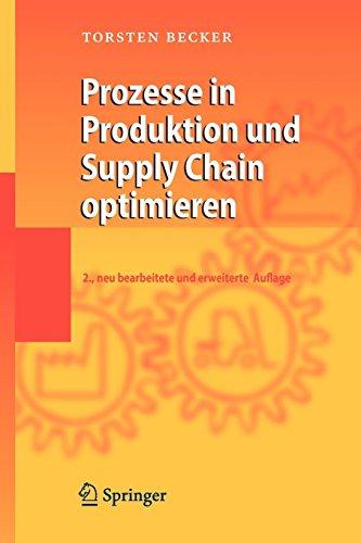 Prozesse in Produktion und Supply Chain optimieren (German Edition)