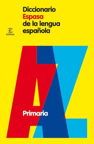 Diccionario Espasa de Primaria (DICCIONARIOS LEXICOS) - 9788467030952 por Espasa Calpe