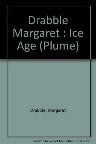 Drabble Margaret : Ice Age (Plume)