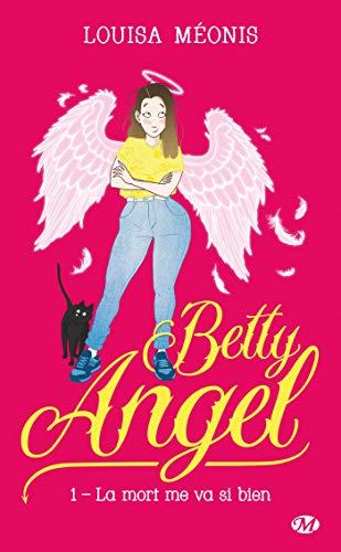 Couverture du livre La mort me va si bien: Betty Angel, T1