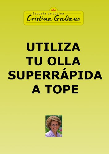 utiliza-tu-olla-superrpida-a-tope-spanish-edition