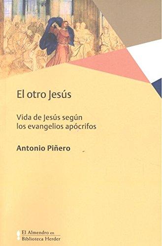 Otro Jesús,El (El Almendro en Biblioteca Herder) por Antonio Piñero