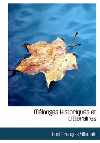Mélanges Historiques et Littéraires