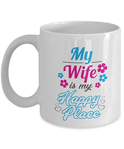 My Wife Is My Happy Place Kaffee und Tee Geschenk Tasse für Ihre Awesome Husband oder Basteln