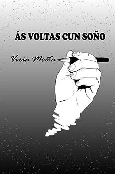 Ás voltas cun soño (Galician Edition) de [Moeta, Víria]
