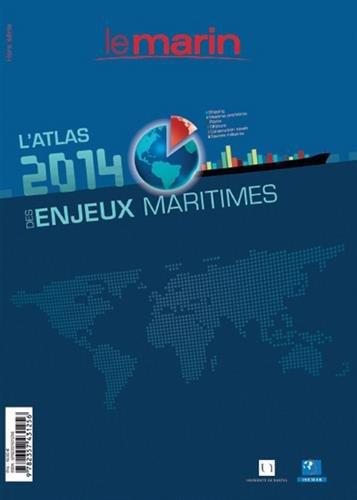 ATLAS 2014 DES ENJEUX MARITIMES par COLLECTIF