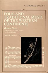 Folk and Traditional Music of the Western Continents (Prentice-Hall history of music series)