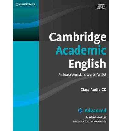 [(Cambridge Academic English C1 Advanced Class Audio CD: An Integrated Skills Course for EAP)] [Author: Martin Hewings] published on (October, 2012)