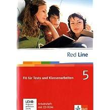 Red Line. Unterrichtswerk für Realschulen / Fit für Tests und Klassenarbeiten: Vorbereitung auf Kompetenztests und Lernstandserhebungen. Arbeitsheft mit CD-ROM 9. Schuljahr