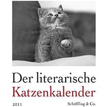 Der literarische Katzenkalender 2011: Zweifarbiger Wochenkalender