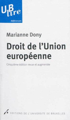 Droit de l'Union européenne par Marianne Dony