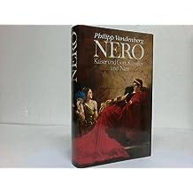 Nero. Kaiser und Gott, Künstler und Narr