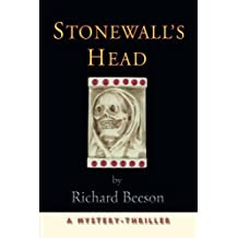 Stonewall's Head: A Mystery-Thriller by Richard Beeson (2010-06-21)