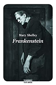 Frankenstein ou Le Prométhée moderne par Mary Shelley