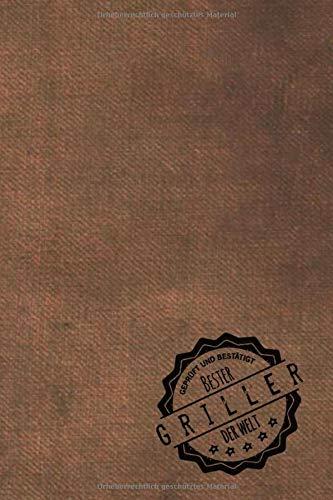 Geprüft und Bestätigt bester Griller der Welt: inkl. Terminplaner   Kalender 2020 ★   Das perfekte Geschenk für Männer, die Grillmeister sind   Geschenkidee   Geschenke