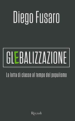 Glebalizzazione. La lotta di classe al tempo