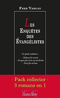 Les Enquêtes des Evangélistes - Intégrale 3 titres par Fred Vargas