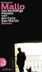 Der barfüßige Polizist von der Calle San Martín: Roman