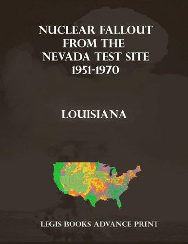 Nuclear Fallout from the Nevada Test Site 1951-1970 in Louisiana (English Edition) (Louisiana Tumbler)