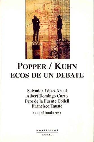Popper/Kuhn: Ecos de un debate (Ensayo)