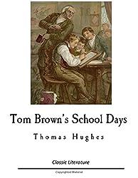 Tom Brown's School Days: Thomas Hughes