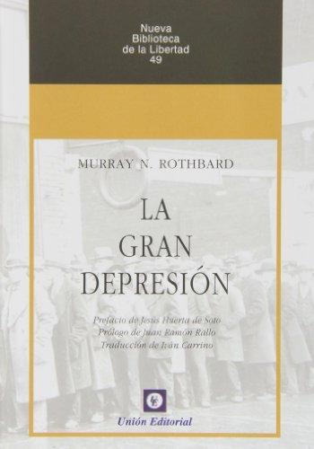 La Gran Depresión (Nueva Biblioteca de la Libertad)