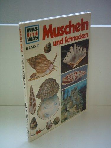 Walter Hähnel: WAS IST WAS 51 - Muscheln und Schnecken