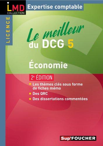 Le meilleur du DCG 5 Economie 2e édition
