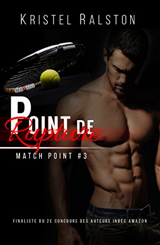 Point de rupture (Match Point t. 3) (French Edition)