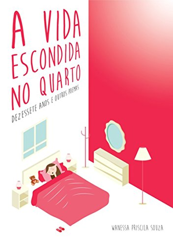 a-vida-escondida-no-quarto-portuguese-edition