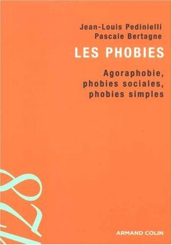 Les phobies : Agoraphobie, phobies sociales, phobies simples