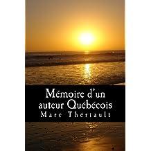 Mémoire d'un auteur Québécois.: Poèmes d'inspiration québécoise.