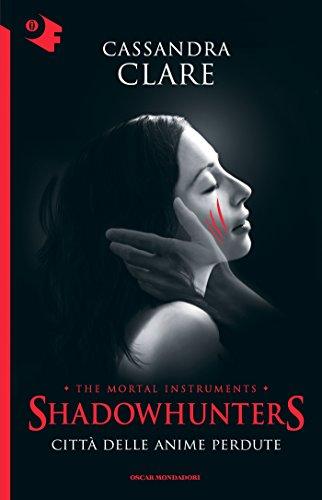Shadowhunters - 5. Città delle anime perdute (Shadowhunters. The Mortal Instruments (versione italiana))