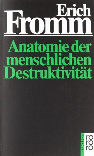Buchseite und Rezensionen zu 'Anatomie der menschlichen Destruktivität' von Erich Fromm