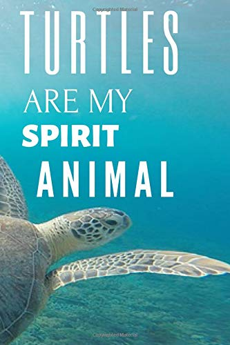 (Turtle Notebook: unique turtles journal gift for animal lovers (120 pages) blank lined notebook / turtles journal / notebooks for women / great for ... kids notepad / turtles are my spirit animal)