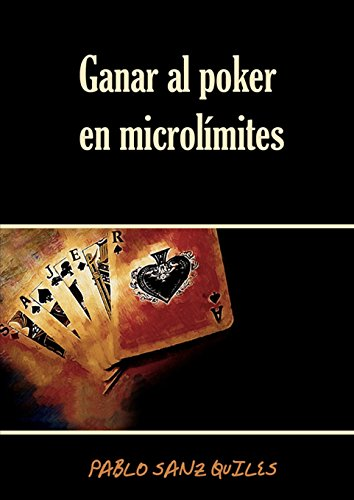 Ganar Al Poker En Microlimites
