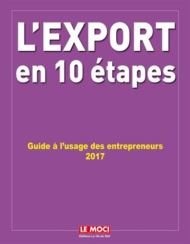 L'export en 10 étapes : Guide à l'usage des entrepreneurs