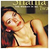 The Woman in Me by Mca UK (2000-03-15) -