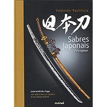 Sabres japonais d'exception. Ediz. illustrata