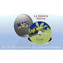Islas Bananas - La Gomera Stereo - Die Beruhigungspille für Gomera-Liebhaber: Die Originaltöne aus dem Valle Gran Rey