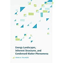 Energy Landscapes, Inherent Structures, and Condensed-Matter Phenomena