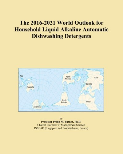 the-2016-2021-world-outlook-for-household-liquid-alkaline-automatic-dishwashing-detergents