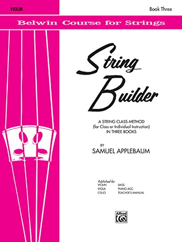 3: String Builder: Violin Book Three (Belwin Course for Strings)