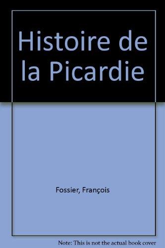 Histoire de la Picardie