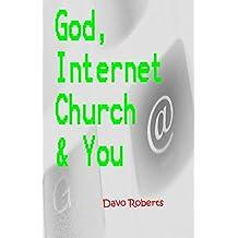 God, Internet Church & You