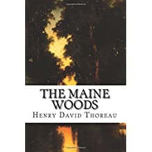 The Maine Woods by Henry David Thoreau (2015-10-01)