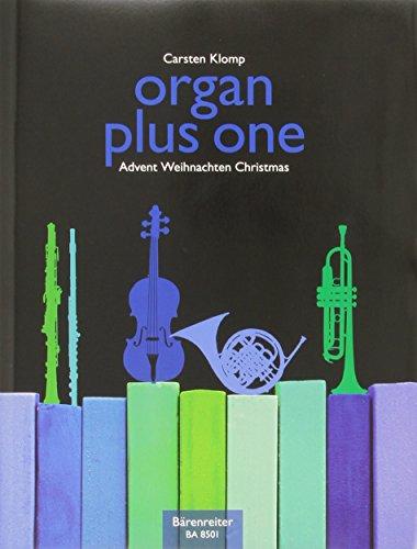 organ plus one (Originalwerke und Bearbeitungen für Gottesdienst und Konzert): Advent, Weihnachten, Partitur mit Stimmen